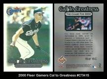 2000 Fleer Gamers Cal to Greatness #CTA15