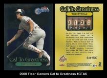 2000 Fleer Gamers Cal to Greatness #CTA6