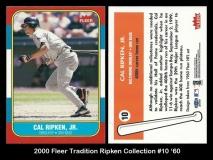 2000 Fleer Tradition Ripken Collection #10 '60