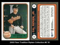 2000 Fleer Tradition Ripken Collection #6 '81