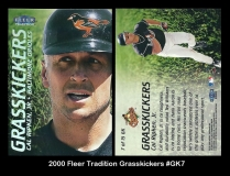 2000 Fleer Tradition Grasskickers #GK7