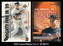 2000 Impact Might Fine in '99 #MF37