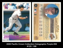 2000 Pacific Crown Collection Holographic Purple #36