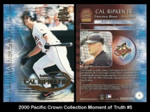 2000 Pacific Crown Collection Moment of Truth #5