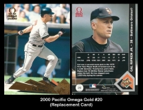 2000 Pacific Omega Gold #20 Replacement Card