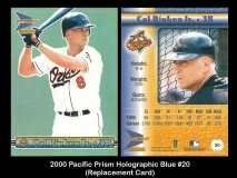 2000 Pacific Prism Holographic Blue #20 Replacement Card