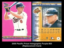 2000 Pacific Prism Holographic Purple #20 Replacement Card
