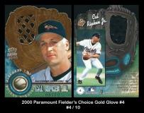 2000 Paramount Fielders Choice Gold Glove #4