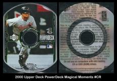 2000 Upper Deck PowerDeck Magical Moments #CR