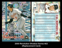 2000 Revolution Shadow Series #22 Replacement Card