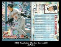 2000 Revolution Shadow Series #22