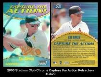 2000 Stadium Club Chrome Capture the Action Refractors #CA20