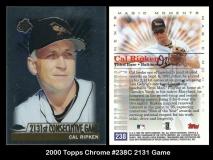 2000 Topps Chrome #238C 2131 Game
