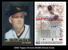 2000 Topps Chrome #238D Streak Ends
