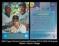 2000 Topps Chrome Combos Refractors #TC10 3000 Hit Brigade