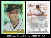 2000 Topps Chrome Refractors #238B 1991 MVP