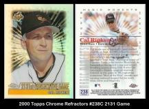 2000 Topps Chrome Refractors #238C 2131 Game