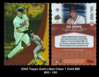 2000 Topps Gold Label Class 1 Gold #80