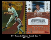 2000 Topps Gold Label Class 2 Gold #80