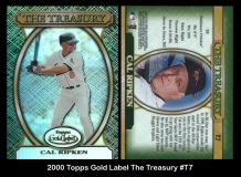 2000 Topps Gold Label The Treasury #T7