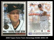 2000 Topps Home Team Advantage #238E 400th HR
