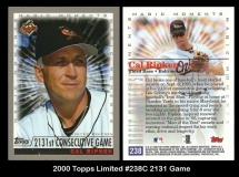 2000 Topps Limited #238C 2131 Game