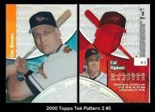 2000 Topps Tek Pattern 2 #5
