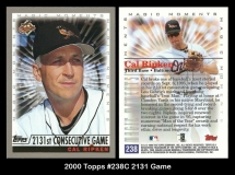 2000 Topps #238C 2131 Game