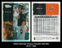 2000 Ultimate Victory Parallel 250 #20