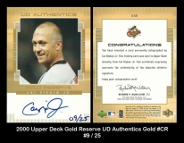 2000 Upper Deck Gold Reserve UD Authentics Gold #CR