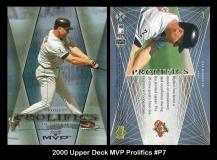 2000 Upper Deck MVP Prolifics #P7