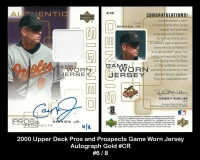 2000 Upper Deck Pros and Prospects Game Worn Jersey Autograph Gold #CR