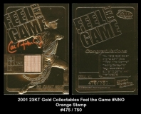 2001 23KT Gold Collectables Feel the Game #NNO Orange Stamp