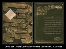 2001 23KT Gold Collectables Game Used #NNO 3000 Hits