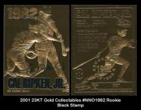 2001 23KT Gold Collectables #NNO 1982 Rookie Black Stamp