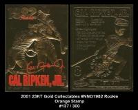 2001 23KT Gold Collectables #NNO 1982 Rookie Orange Stamp
