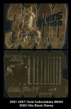 2001 23KT Gold Collectables #NNO 3000 Hits Black Stamp