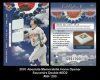 2001 Absolute Memorabilia Home Opener Souvenirs Double #OD2