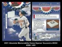 2001 Absolute Memorabilia Home Opener Souvenirs #OD2