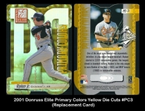2001 Donruss Elite Primary Colors Yellow Die Cuts #PC3 Replacement Card