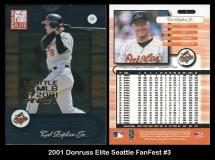 2001 Donruss Elite Seattle FanFest #3