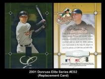 2001 Donruss Elite Series #ES2 Replacement Card