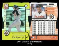 2001 Donruss Elite Status #3
