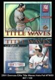 2001 Donruss Elite Title Waves Holo-Foil #TW30