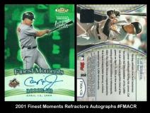 2001 Finest Moments Refractors Autograph #FMACR