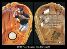 2001 Fleer Legacy Hot Gloves #2