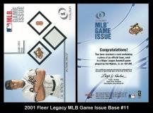 2001 Fleer Legacy MLB Game Issue Base #11