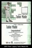 2001 Fleer Legacy Tailor Made #19