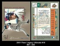 2001 Fleer Legacy Ultimate #19