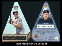 2001 Pacific Cramers Choice #1
